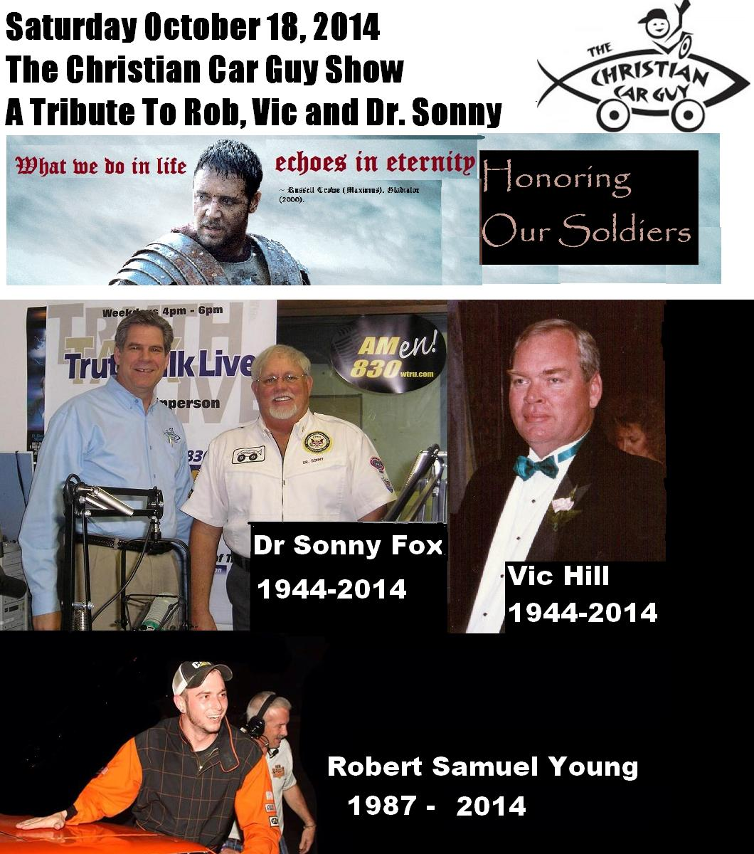 A Tribute To Our Soldiers: Rob Young, Vic Hill and Dr. Sonny Fox