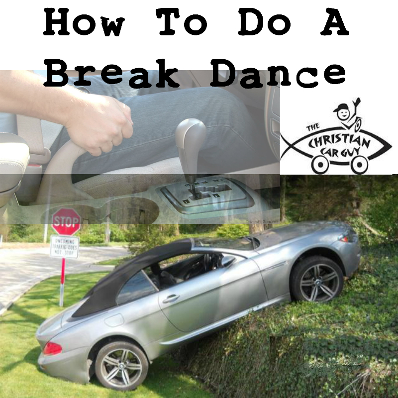 How To Do A Brake Dance