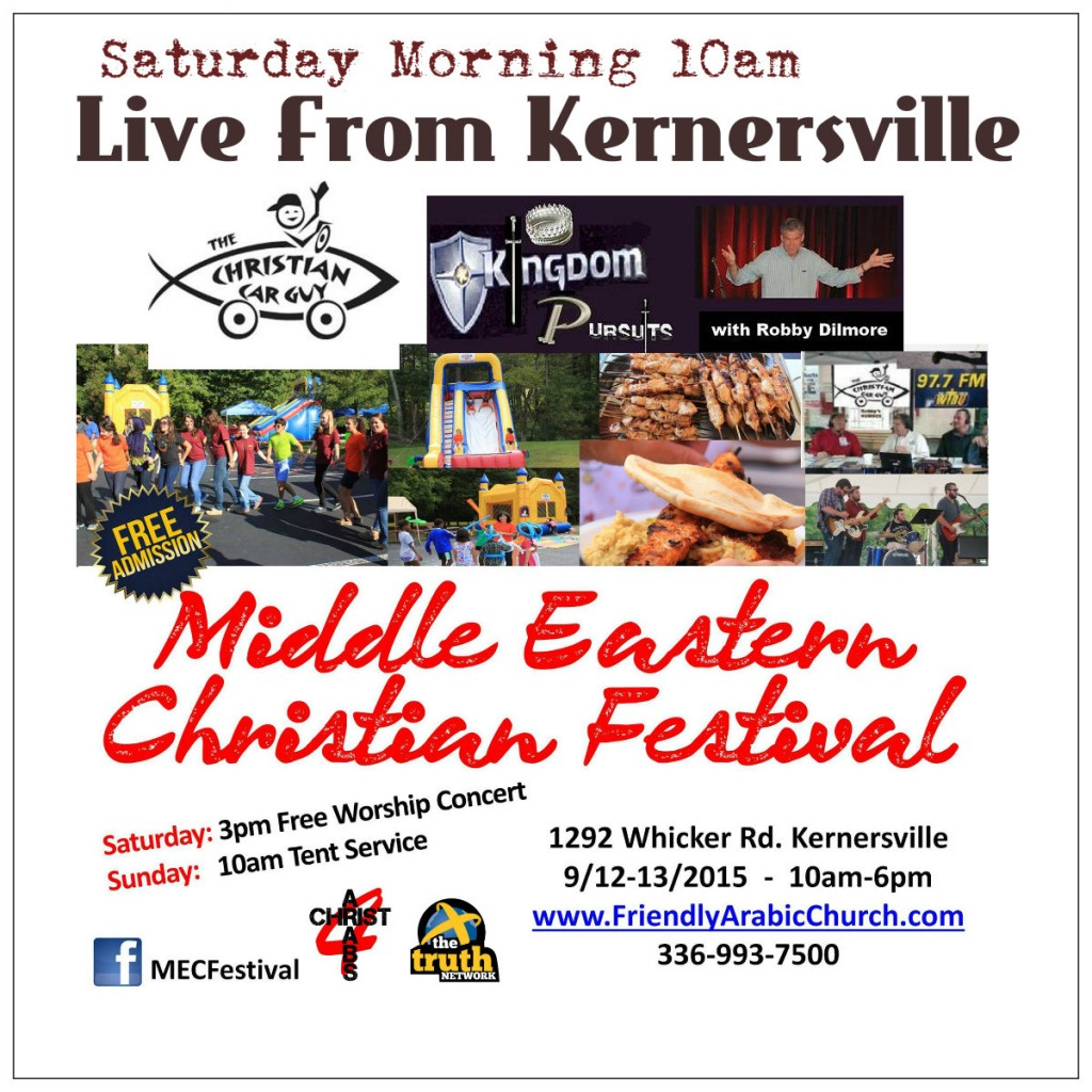 Live Saturday From The Middle Eastern Christian Festival in Kernersville