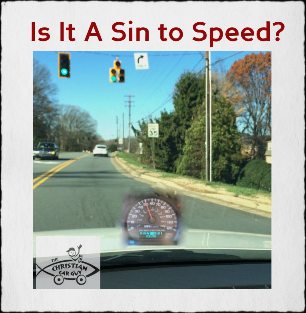 Is It A Sin To Speed?