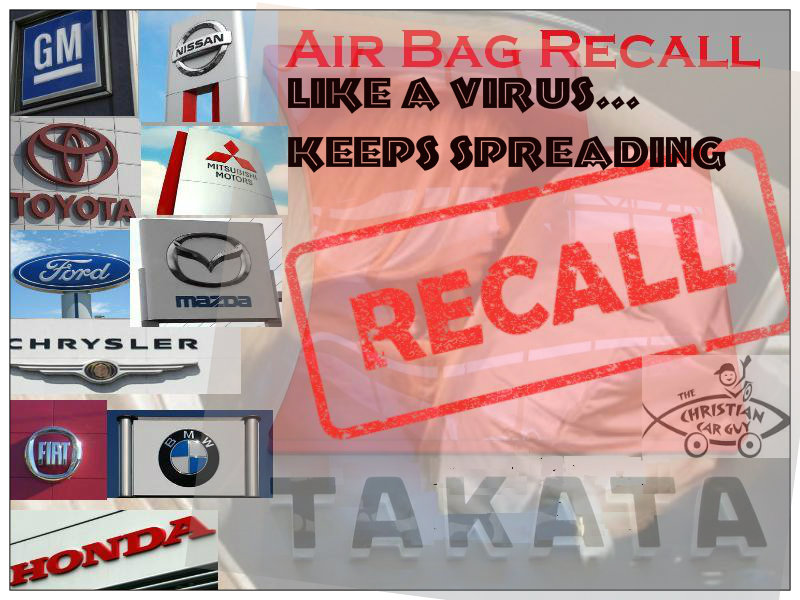 Takata Air Bag Disaster Like A Virus…Keeps Spreading