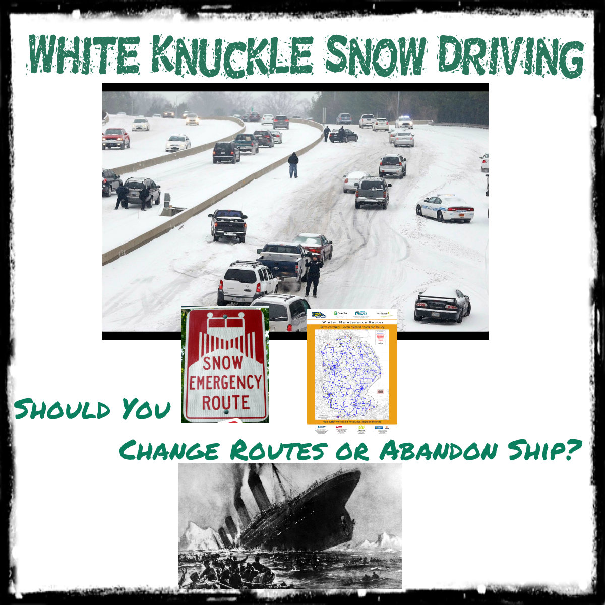 White Knuckle Snow Driving: Plus 6 Tips if you need a Tow