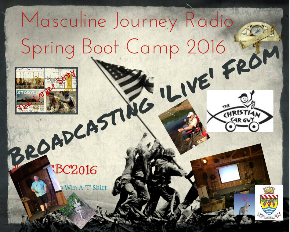 Live Today From Masculine Journey Radio 'Boot Camp'