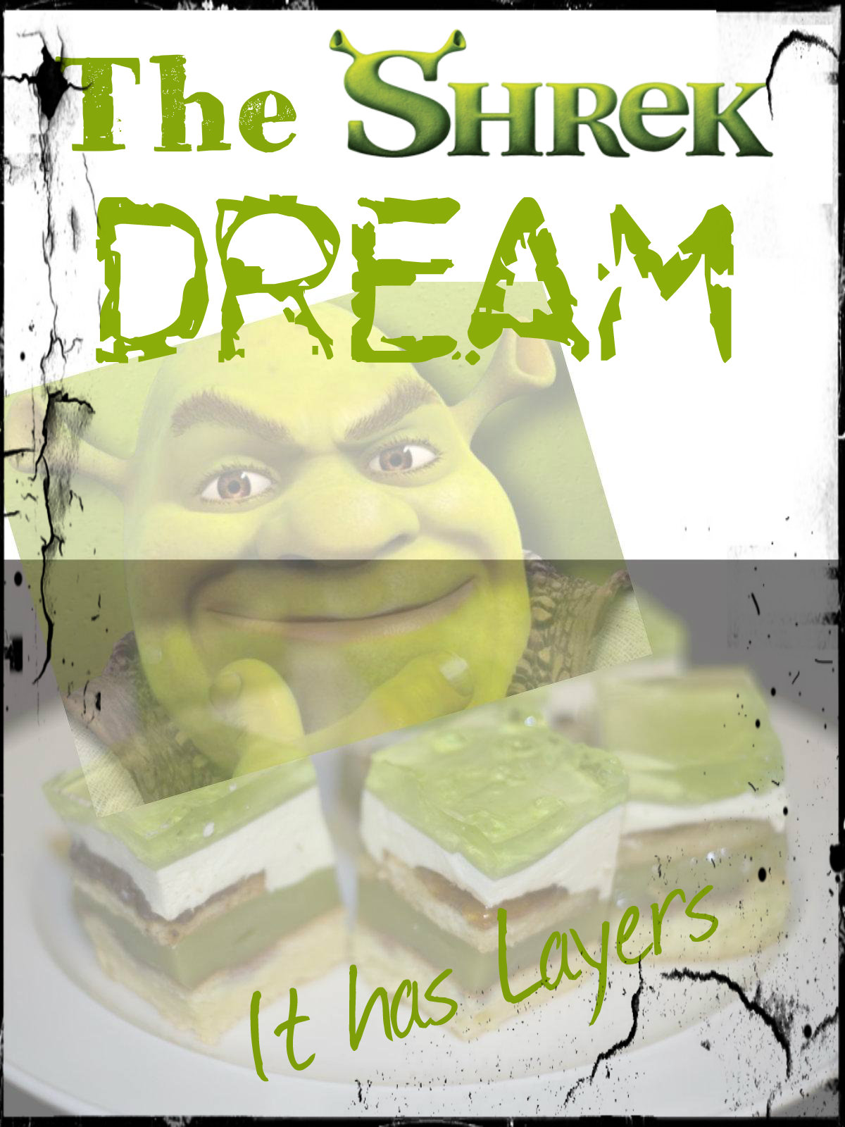 The Shrek Dream (It has Layers)