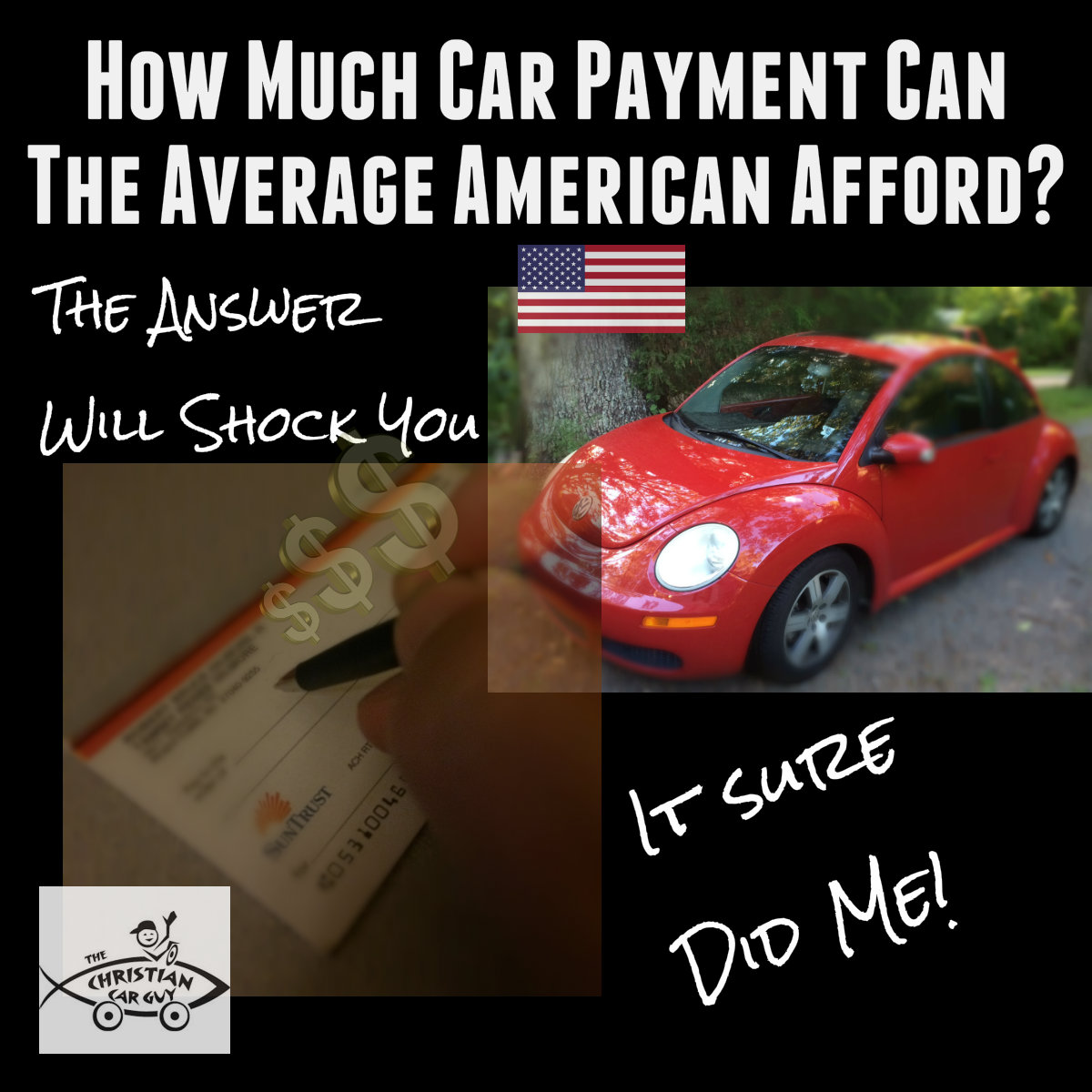 How Much Car Payment Can The Average American Afford (The Answer WILL Shock you!)
