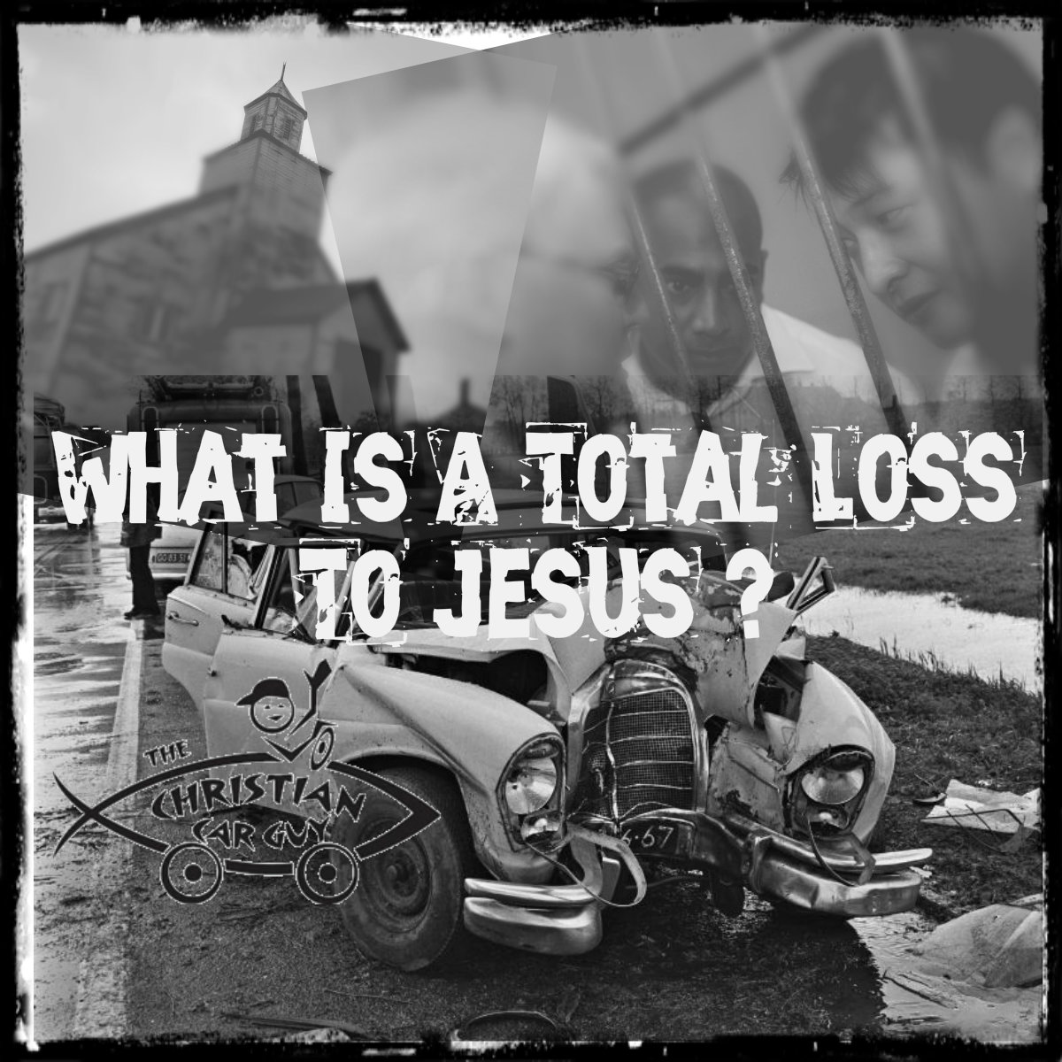 What's A Total Loss To Jesus?