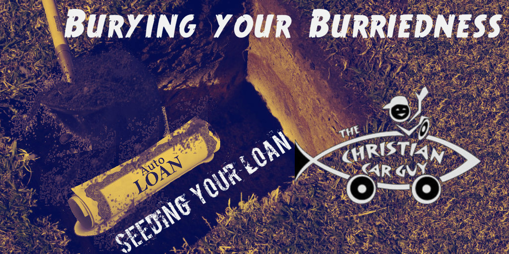 Burying Your Burriedness: Seeding Your Auto Loan