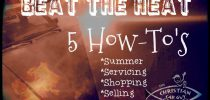Beat The Heat 5 How-To's