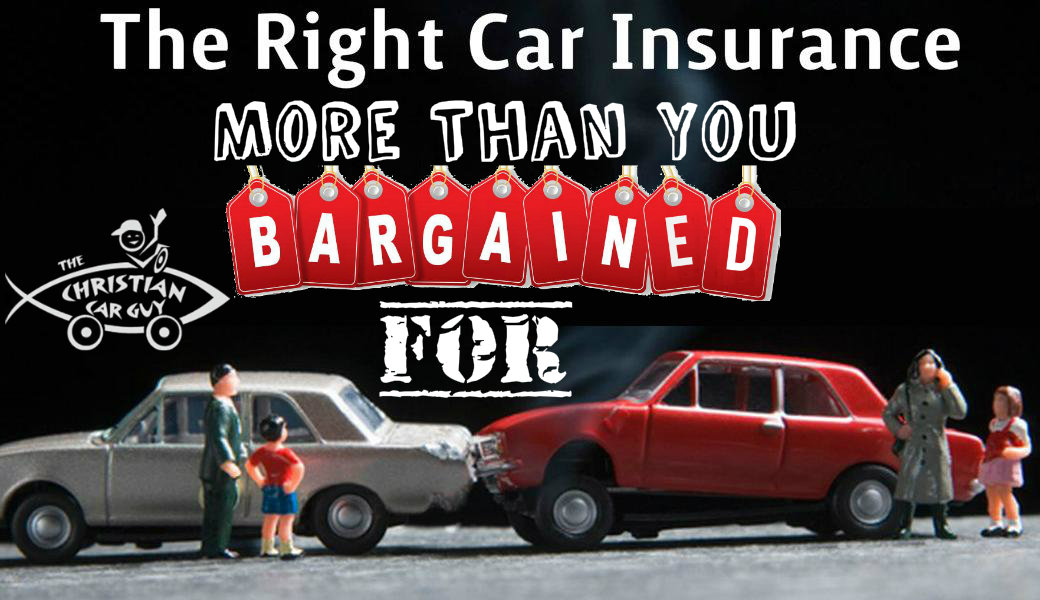 The Right Car Insurance – More Than U Bargained 4