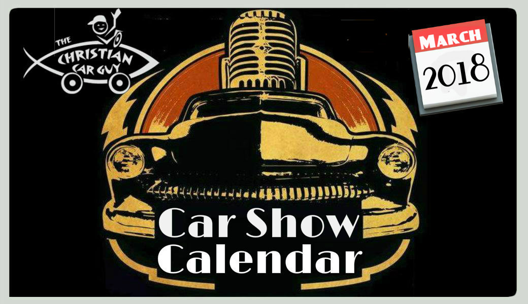 Car Show Calendar March and  2018