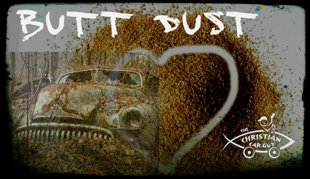Butt Dust