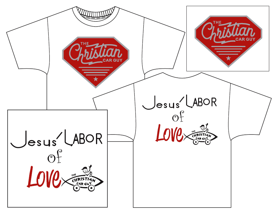 A Christian Car Guy T-Shirt For A Gift Of Any Amount To Jesus Labor Of Love